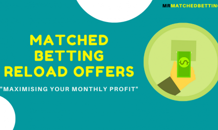 Matched Betting Reload Offers: Maximising Your Monthly Profit