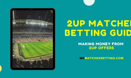 2up Matched Betting Guide [Bet365, Paddy Power 2up Offers]