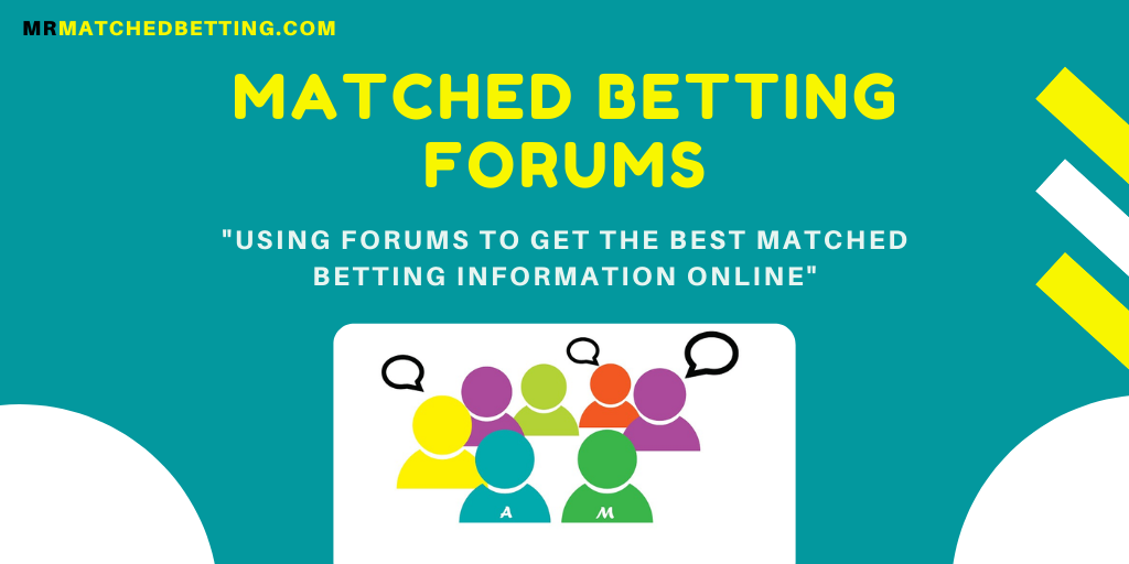 The Best Matched Betting Forums On The Internet