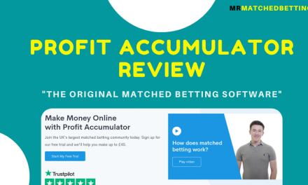 Profit Accumulator Review: The Original Matched Betting Software